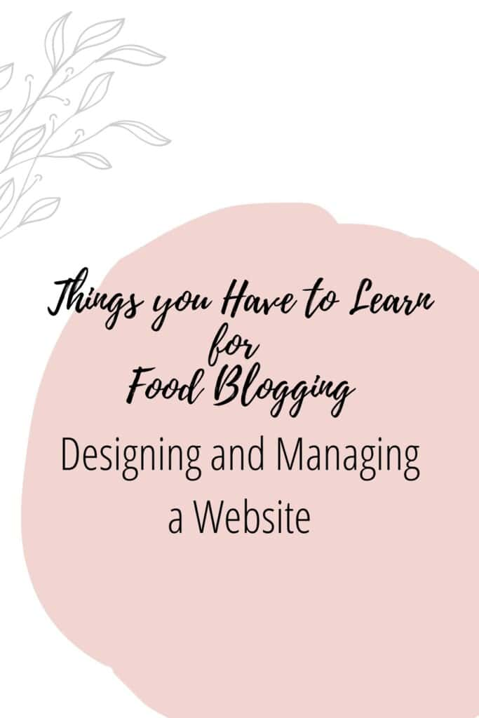 Graphic reading - Thing you Have to Learn for Food Blogging: Designing and Managing a Website