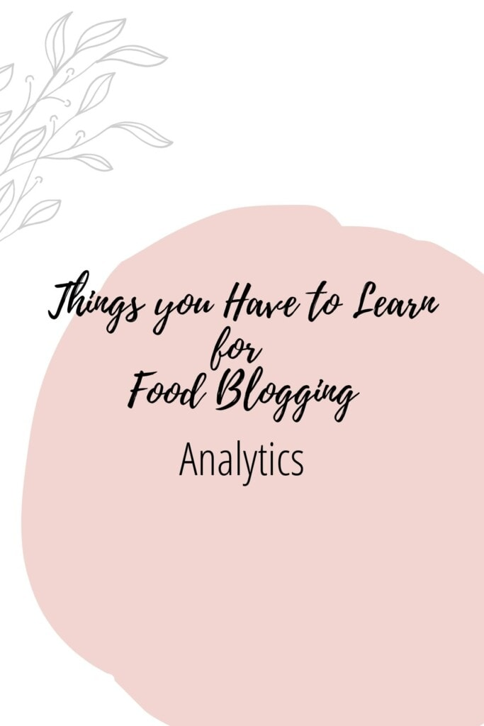 Graphic reading - Thing you Have to Learn for Food Blogging: Analytics