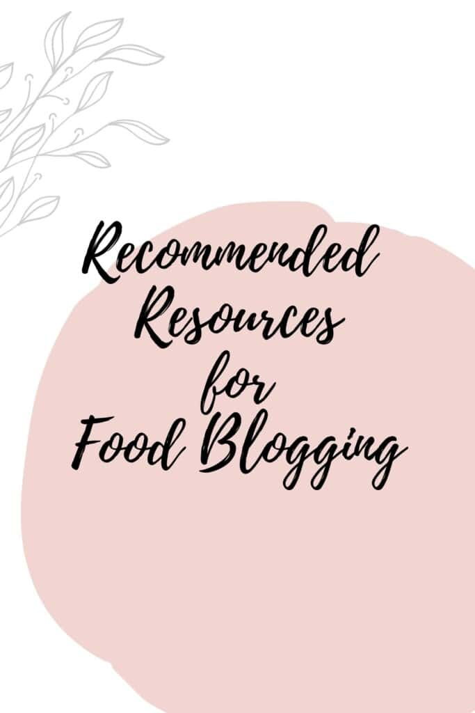Graphic reading - Recommended Resources for Food Blogging
