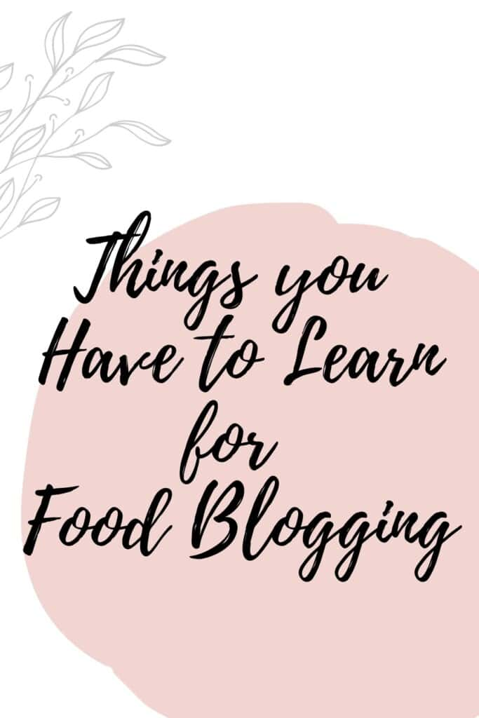 Graphic reading - Things you have to Learn for Food Blogging