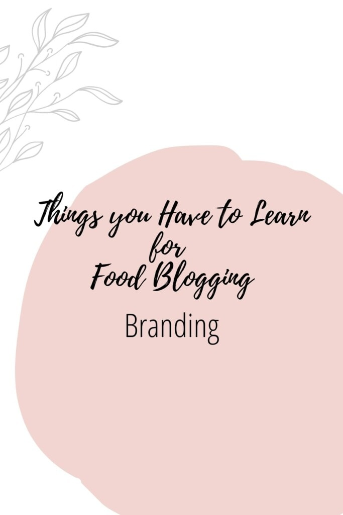 Graphic reading - Thing you Have to Learn for Food Blogging: Branding